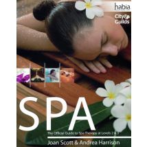 Spa: The Official Guide To Spa Therapy Levels 2 & 3
